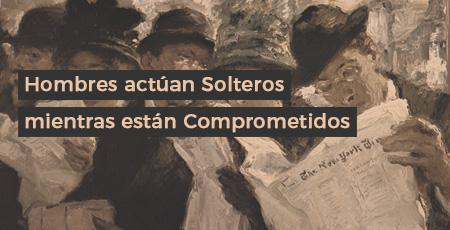 Hombres actuan Solteros