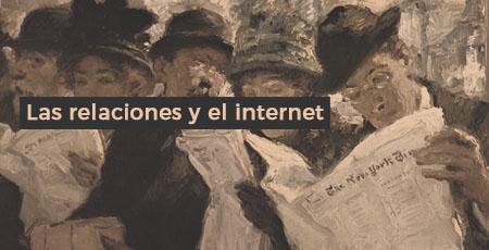 las relaciones y el internet