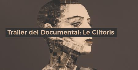Trailer del Documental: Le Clitoris