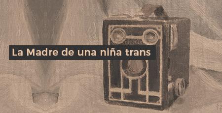 La Madre de una niña trans